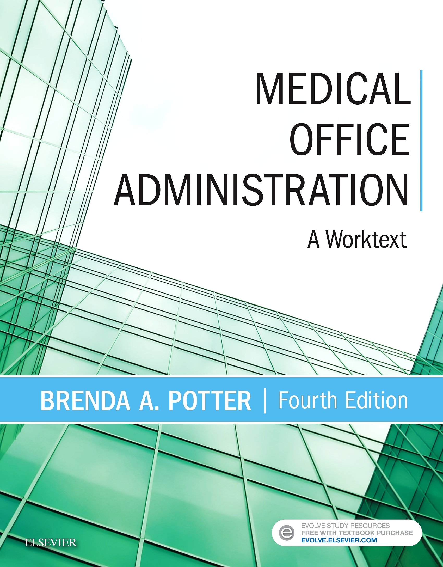 Evolve Resources with TEACH for Medical Office Administration, 4th Edition