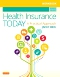 Workbook for Health Insurance Today - Elsevier eBook on VitalSource, 5th Edition