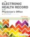 The Electronic Health Record for the Physician's Office, 2nd Edition