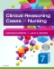 Clinical Reasoning Cases in Nursing - Elsevier eBook on VitalSource, 7th Edition