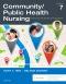 Community/Public Health Nursing, 7th Edition