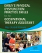 Early's Physical Dysfunction Practice Skills for the Occupational Therapy Assistant, 4th Edition