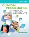 Study Guide for Clinical Procedures for Medical Assistants, 10th Edition