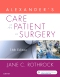 Alexander's Care of the Patient in Surgery - Elsevier eBook on VitalSource, 16th Edition
