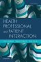 Health Professional and Patient Interaction Elsevier eBook on VitalSource, 9th Edition