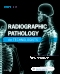 Radiographic Pathology for Technologists - Elsevier eBook on VitalSource, 7th Edition