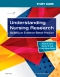 Study Guide for Understanding Nursing Research Elsevier eBook on VitalSource, 7th Edition