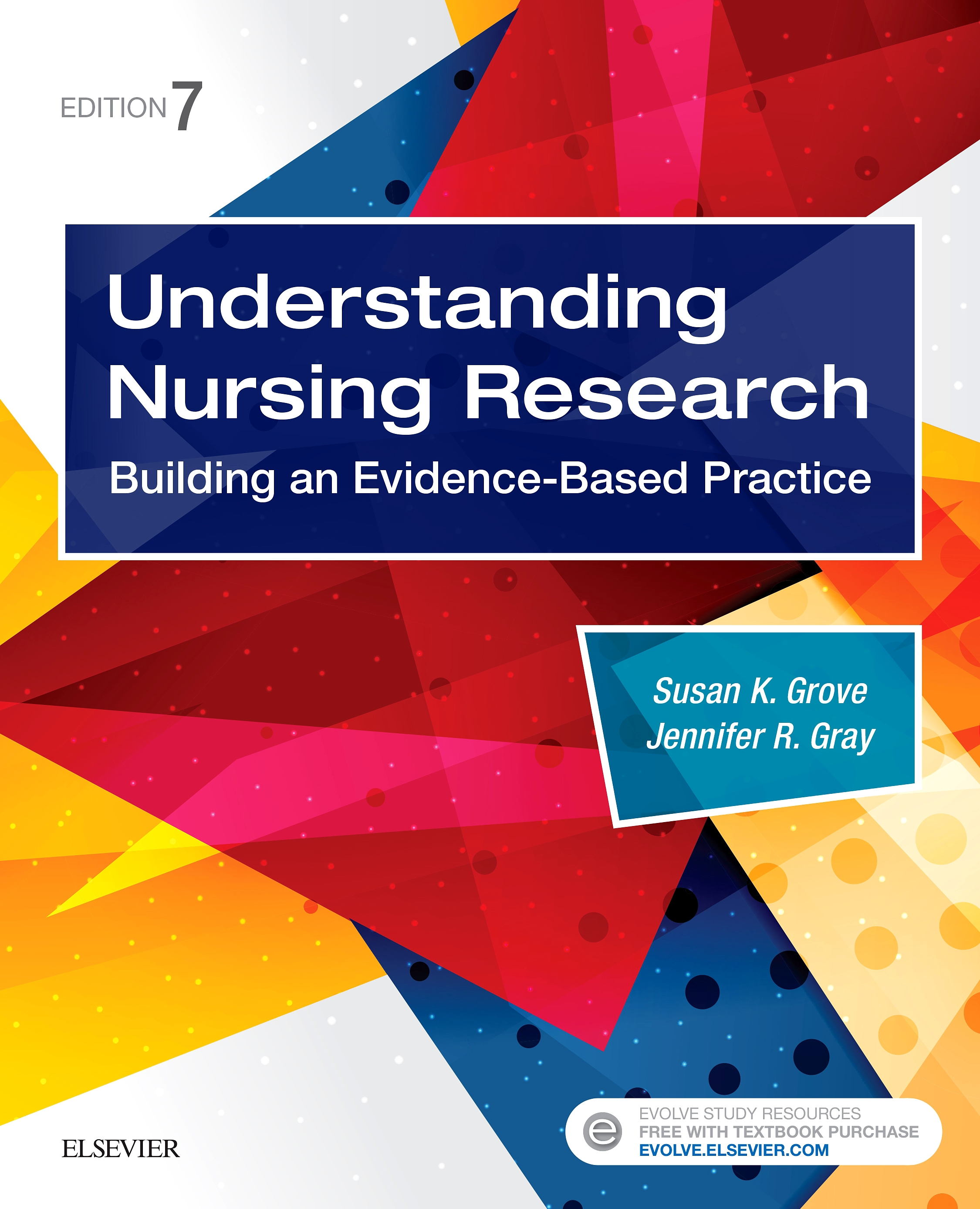 Evolve Resources for Understanding Nursing Research, 7th Edition