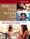 Study Guide for Maternal Child Nursing Care - Elsevier eBook on VitalSource, 6th Edition