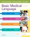 Basic Medical Language with Flash Cards Elsevier eBook on VitalSource, 6th Edition