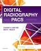 Digital Radiography and PACS, 3rd Edition