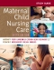 Study Guide for Maternal Child Nursing Care, 6th Edition