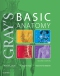Evolve Resources for Gray's Basic Anatomy, 2nd Edition