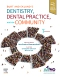 Burt and Eklund's Dentistry, Dental Practice, and the Community, 7th Edition