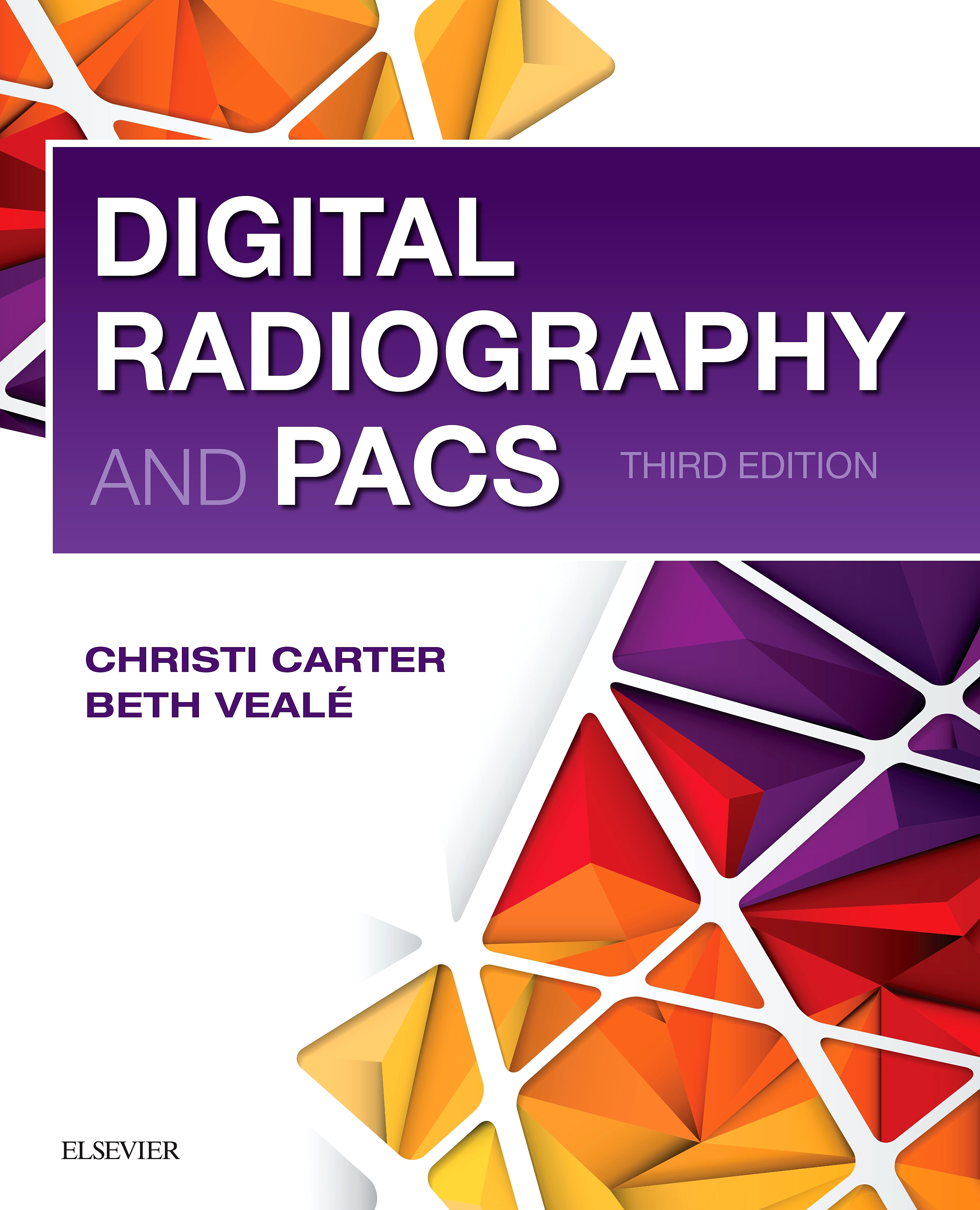 Evolve Resources for Digital Radiography and PACS, 3rd Edition