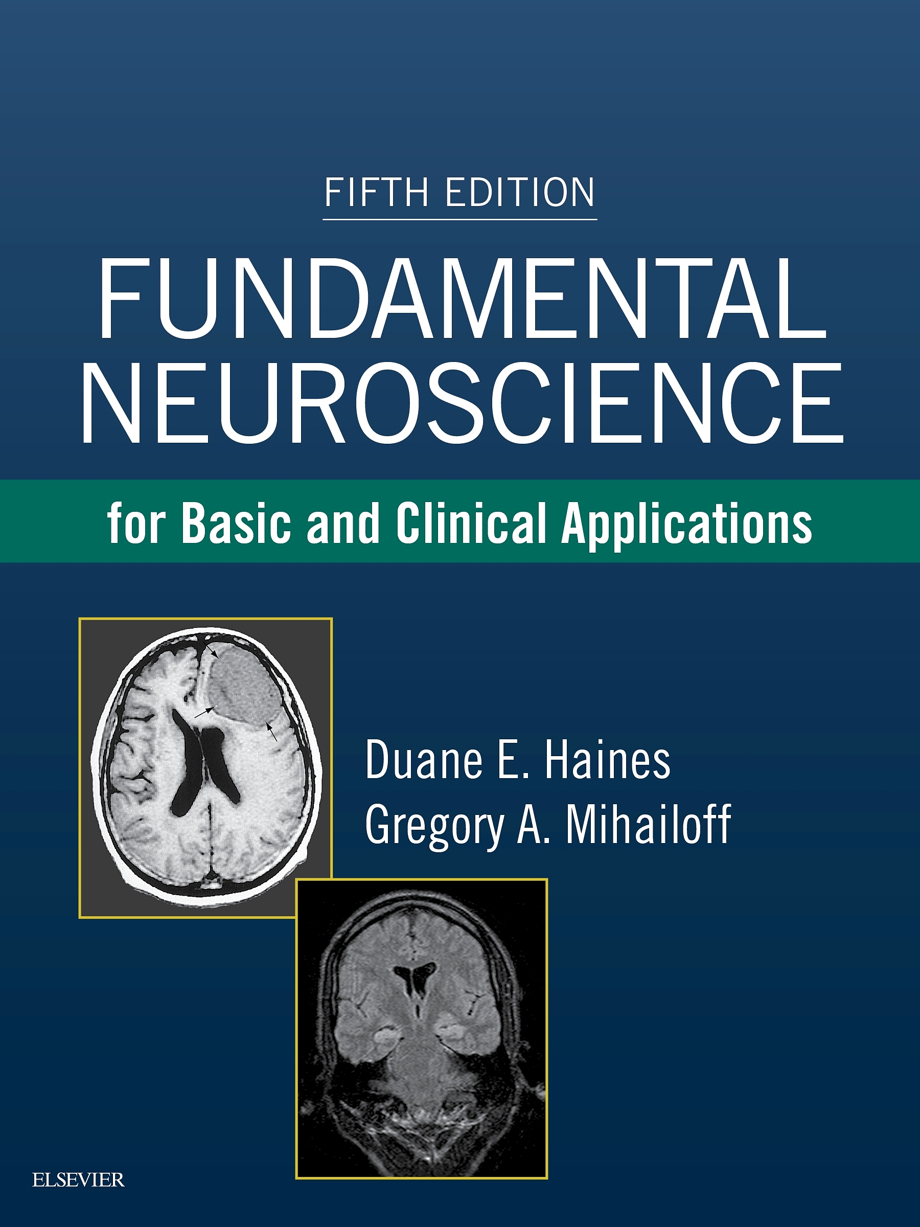 Evolve Resources for Fundamental Neuroscience for Basic and Clinical Applications, 5th Edition