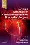 Essentials of Cardiac Anesthesia for Noncardiac Surgery
