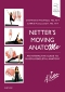 Netter's Moving AnatoME