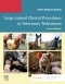 Large Animal Clinical Procedures for Veterinary Technicians Elsevier eBook on VitalSource, 4th Edition