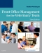 Front Office Management for the Veterinary Team - Elsevier eBook on VitalSource, 3rd Edition