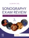 Sonography Exam Review: Physics, Abdomen, Obstetrics and Gynecology, 3rd Edition
