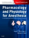 Pharmacology and Physiology for Anesthesia - Elsevier eBook on VitalSource