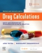 Brown and Mulholland's Drug Calculations Elsevier eBook on VitalSource, 11th Edition