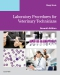 Laboratory Procedures for Veterinary Technicians Elsevier eBook on VitalSource, 7th Edition