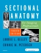 Sectional Anatomy for Imaging Professionals - Elsevier eBook on VitalSource, 4th Edition