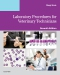 Evolve Resources for Laboratory Procedures for Veterinary Technicians, 7th Edition