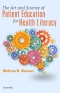 The Art and Science of Patient Education for Health Literacy - Elsevier eBook on Vitalsource