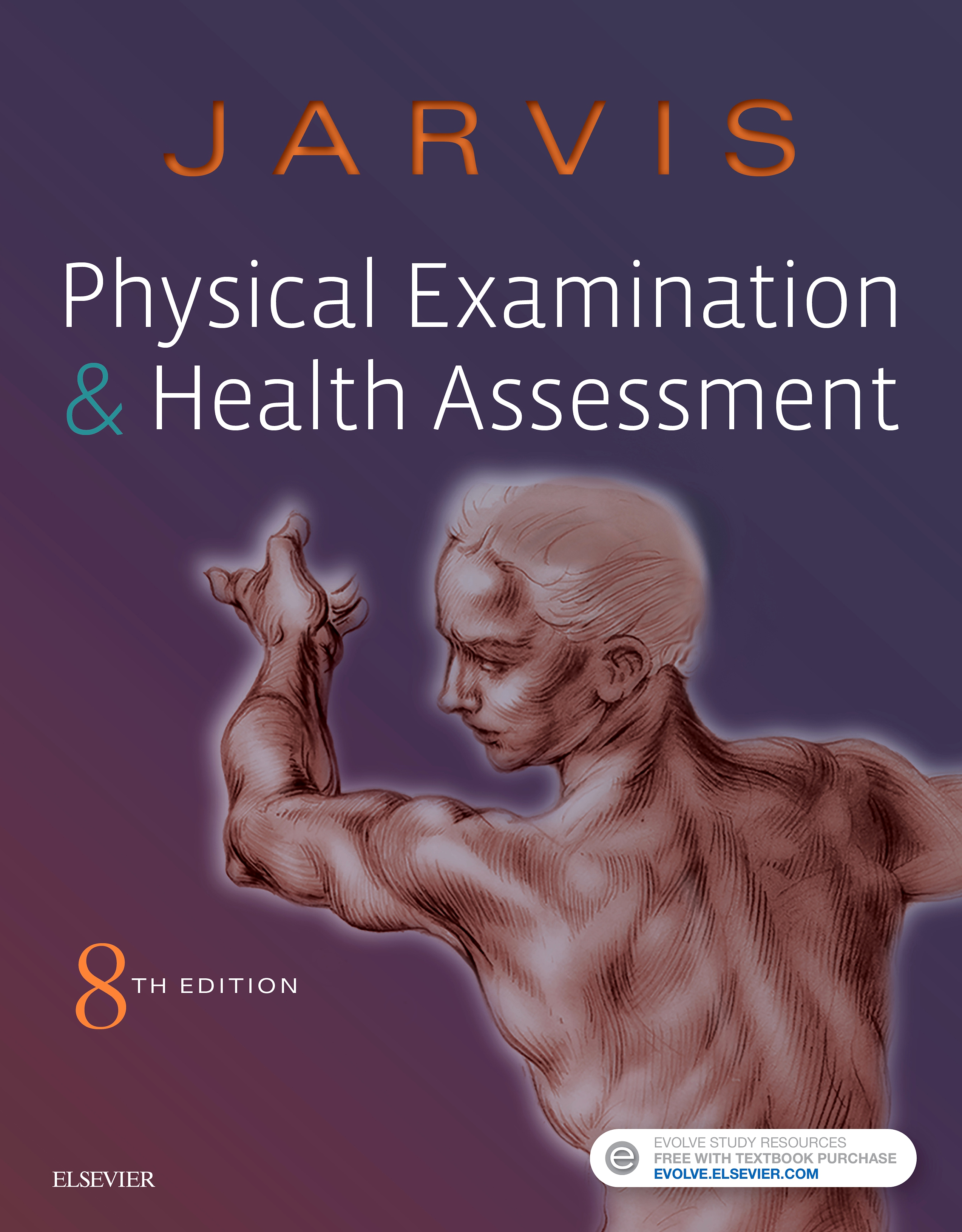 Evolve Resources for Physical Examination and Health Assessment, 8th Edition