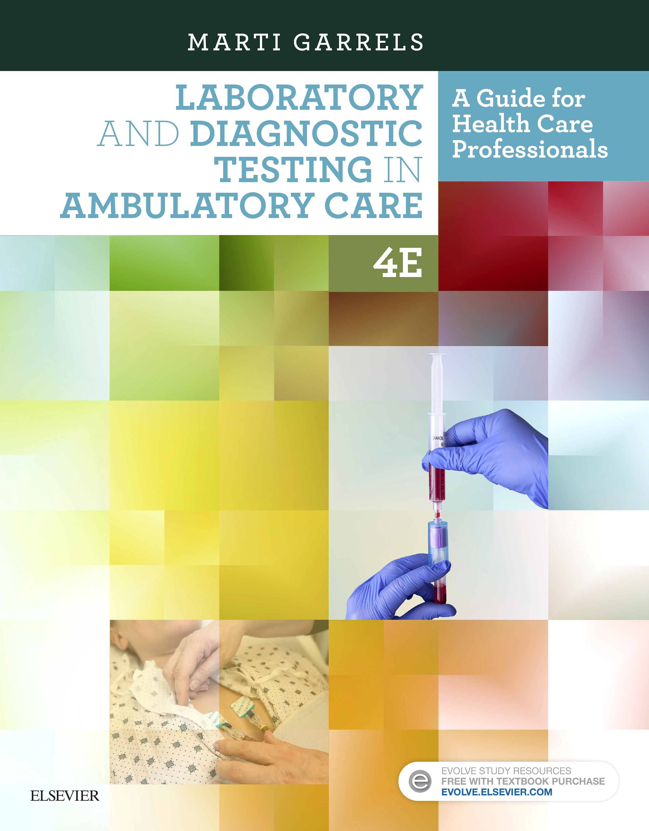 Evolve Resources for Laboratory and Diagnostic Testing in Ambulatory Care, 4th Edition