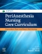PeriAnesthesia Nursing Core Curriculum Elsevier eBook on VitalSource, 4th Edition