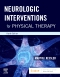 Neurologic Interventions for Physical Therapy, 4th Edition