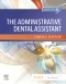 The Administrative Dental Assistant Elsevier eBook on VitalSource, 5th Edition