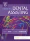 Modern Dental Assisting - Elsevier eBook on VitalSource, 13th Edition