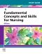 Study Guide for Fundamental Concepts and Skills for Nursing, 6th Edition