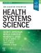 Health Systems Science - Elsevier eBook on Vital Source, 2nd Edition