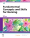 Fundamental Concepts and Skills for Nursing, 6th Edition