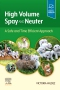 High Volume Spay and Neuter: A Safe and Time Efficient Approach Elsevier eBook on VitalSource