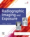 Radiographic Imaging and Exposure - Elsevier eBook on VitalSource, 6th Edition