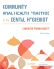 Community Oral Health Practice for the Dental Hygienist - Elsevier eBook on VitalSource, 5th Edition