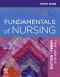 Study Guide for Fundamentals of Nursing, 10th Edition