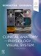 Clinical Anatomy and Physiology of the Visual System Elsevier eBook on VitalSource, 4th Edition