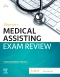 Elsevier's Medical Assisting Exam Review, 6th Edition