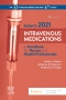 Gahart's 2021 Intravenous Medications, 37th Edition