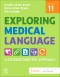 Evolve Resources for Exploring Medical Language, 11th Edition