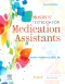 Evolve Resources for Mosby's Textbook for Medication Assistants, 2nd Edition