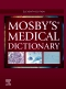 Mosby's Medical Dictionary - Elsevier eBook on VitalSource, 11th Edition